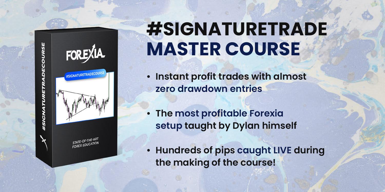 Forexia #Signature Trade Course
