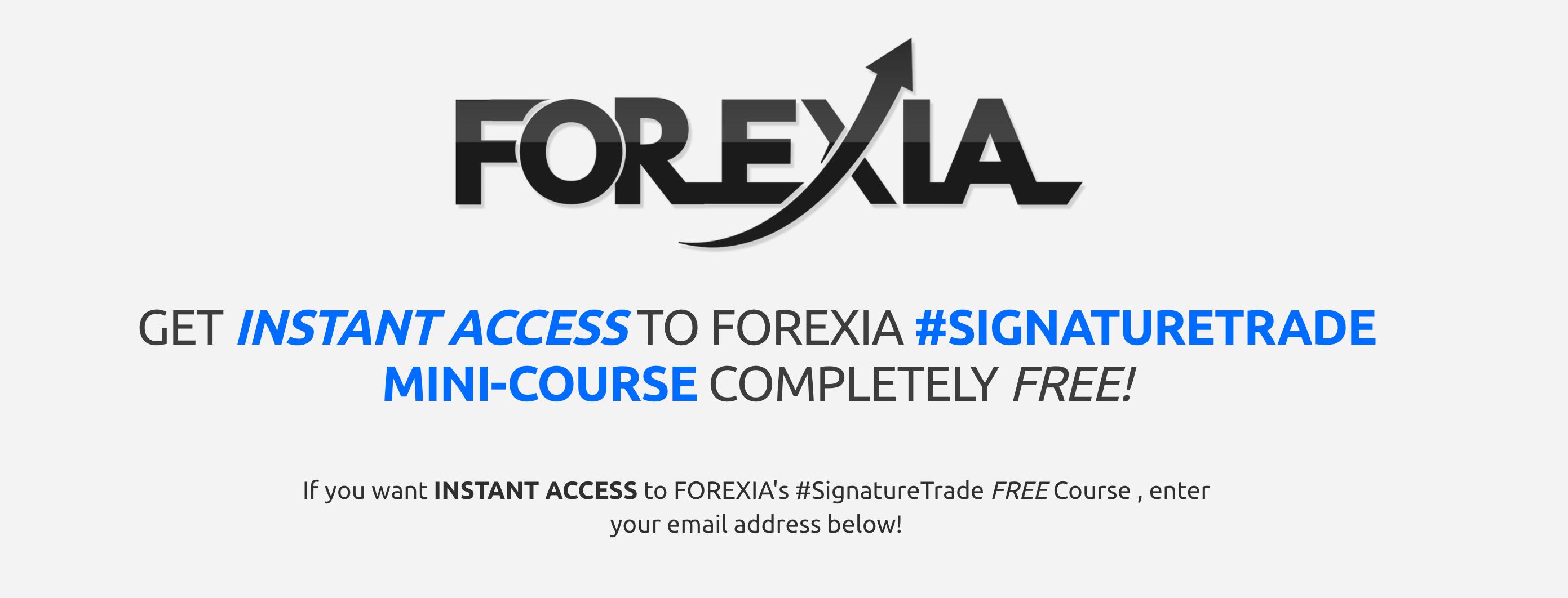 Free Forexia Signature Trade Course