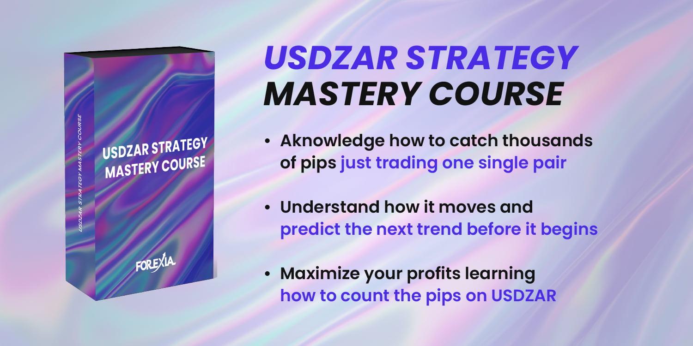 USDZAR Strategy Mastery Course
