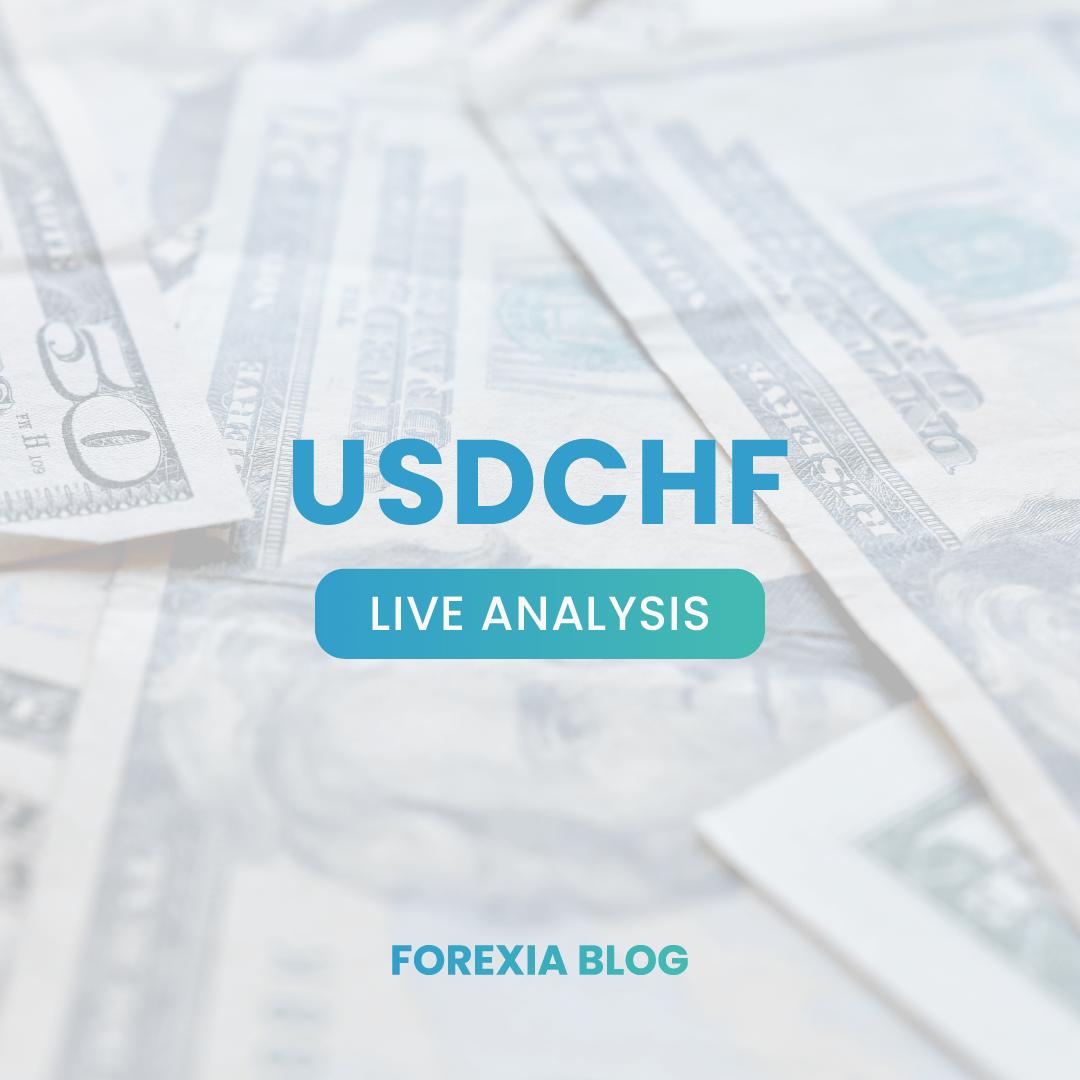 USDCHF – Before Live Analysis