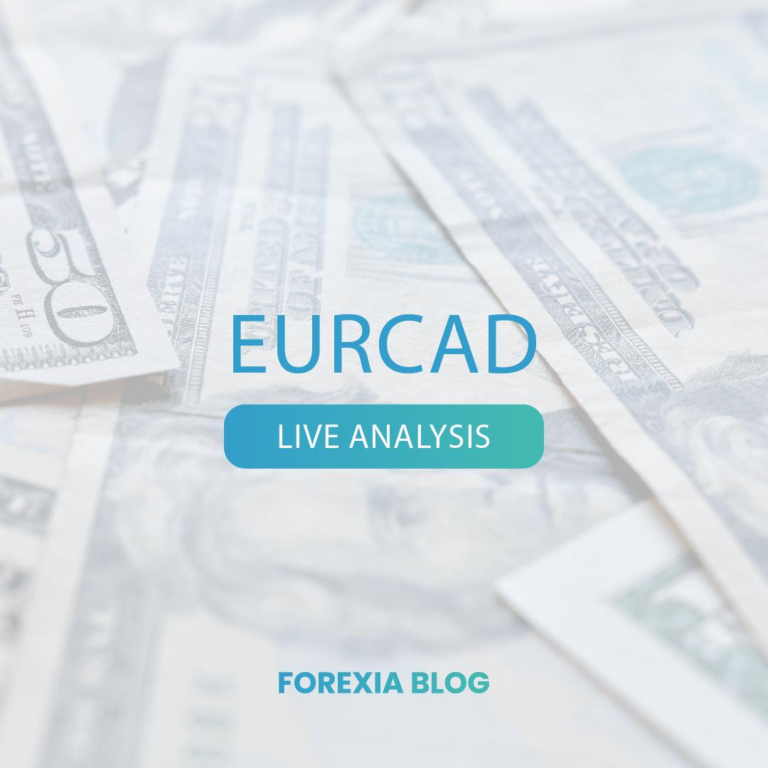 EURCAD – Live Analysis – Forexia – 02/23/2021